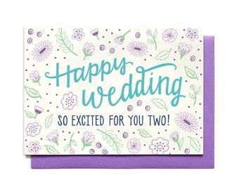 Wedding Card - Happy Wedding - So Excited For You Two - Wedding Congratulations - Bridal Shower Card - Wedding Shower Card