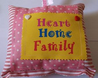 Mini Cushion with saying Heart Home Family