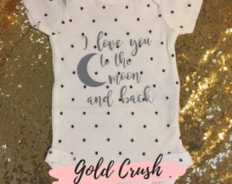 Love you to the moon and back onesie **Free shipping!**