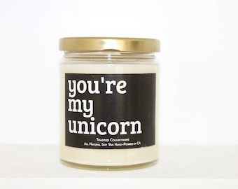 YOURE MY UNICORN / quote candle with soy wax / unicorn candle / handmade candle