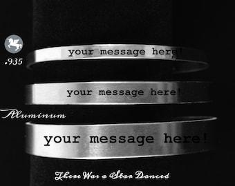 Custom Phrase/Slogan Aluminum or Sterling Silver Cuff Bracelet - Wear Your Words!