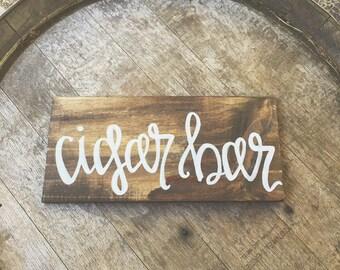 Cigar Bar Rustic Walnut Wooden Hand Painted White Calligraphy Sign Cigar Bar  Station Wedding or Event Cigar Bar Rustic Sign