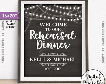 "Rehearsal Dinner Sign, Welcome to our Rehearsal Dinner Poster, Wedding Rehearsal Sign, Personalized 8x10/16x20"" Chalkboard Style Printable"
