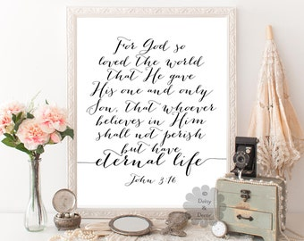 John 3:16 For God so loved the world Bible verse typography printable wall decor verse poster print art wall art scripture print typography