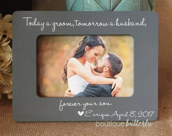 Parents of the Groom Mother of the Groom Gift - Today A Groom Tomorrow A Husband Forever Your Son Wedding Thank You Gift For Parents