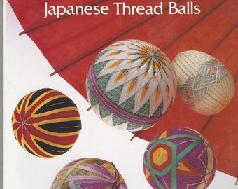 90s Temari How to Make Japanese Thread Balls Book by Mary Vandervoort Japanese Embroidered Easter Eggs, Toys, Home Decor and More