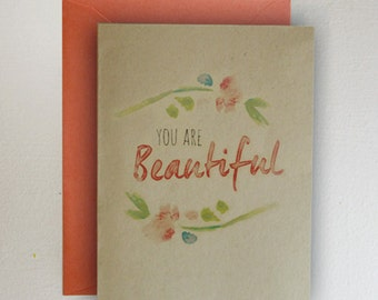 You Are Beautiful ~  Mother's Day Card