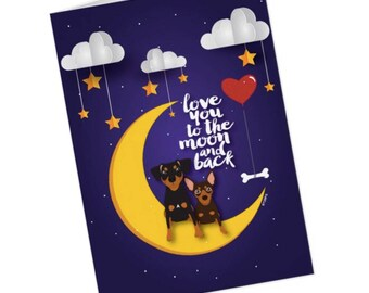 Illustration Min Pin Miniature Pinscher Love You to the Moon and Back Valentine's Day Card