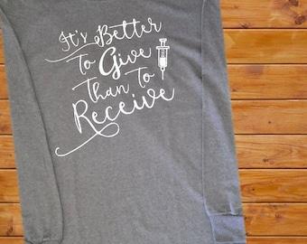 Better to Give - Nursing Shirt