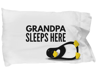 Grandpa Sleeps Here Funny Guest Room Pillowcase, Gift for Grandpa, Grandparent's Room Bedding, Guest Room Decor