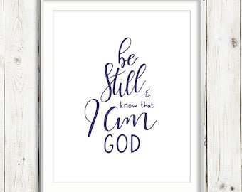 Be Still / NAVY / Scripture / Psalm 46:10 / 8x10 Hand Lettered Print / PRINTABLE / Instant Digital Download