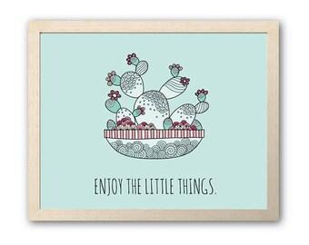 PRINTABLE Enjoy the Little Things | Green Cactus Design | Instant Digital Print Download | Full Colour Original Doodle Design