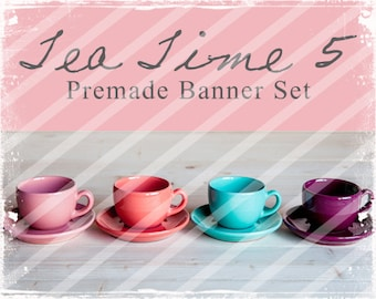 "Banner Set - Shop banner set - Premade Banner Set - Graphic Banners - Facebook Cover - Avatars - Bisiness Card - ""Tea Time 5"""