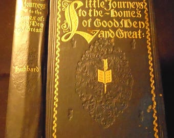 Little Journeys to the Homes of Good Men and Great Famous Literary Authors Book Antique Hardcover by Elbert Hubbard 1902 Collectible