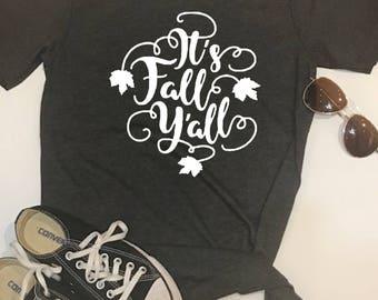 Custom Glitter It's Fall Y'all Glam Shirt | Womens Fall Shirt | Women's Autumn Shirt