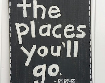 Oh The Places You'll Go distressed hand painted sign with hooks