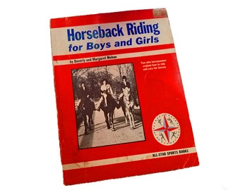 Horseback Riding for Boys and Girls - Beverly & Margaret Mohan, All Star Sports Books, equestrian horse lover gift, horse photos, horse book