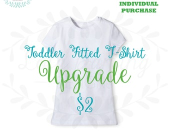 Toddler Fitted T-Shirt UPGRADE