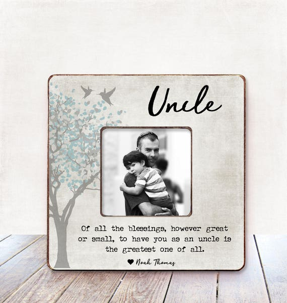 uncle gift uncle birthday gift uncle picture frame gift uncle