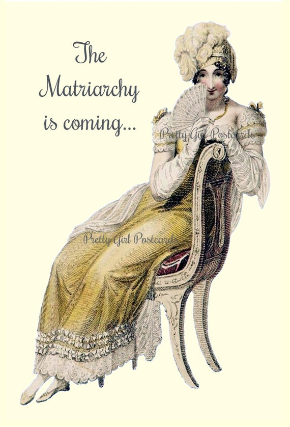 """Marie Antoinette Postcard Witty Political Quote Greeting Card """"The Matriarchy Is Coming..."""" Funny Sayings (but true!) Pretty Girl Postcards"""