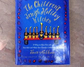 Children's Holiday Cookbook, The Children's Jewish Holiday Kitchen by Joan Nathan, 1995 Vintage Cookbook
