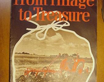 c1940 J. I. Case From Tillage to Treasure Advertising Magazine J. I. Case Co. Racine, Wis.