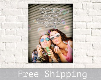 Best Friend Gift - Friend Quotes - Maid of Hornor Gift - Big Sister - Bridesmaids Gift - Sister Gift - Custom Canvas Print - Free Shipping