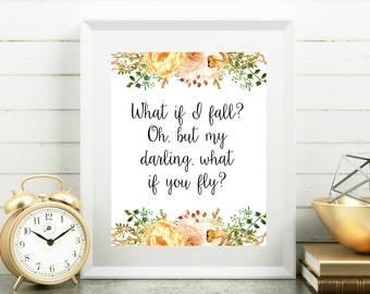 What if I fall, What if you fly, Inspirational quote, Quote print, Motivating print, New job gift, Printable dorm art, Inspiring print,