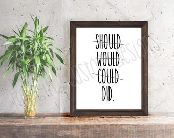 Should Would Could Did Printable (Dorm Room Decor, Motivational Print, Print, Printable, Quote, Wall Art, Inspirational,Instant Download)