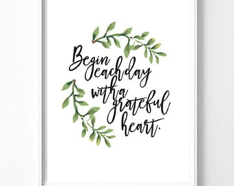 Begin each day with a grateful heart scandinavian print