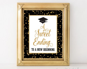 A Sweet Ending To A New Beginning Graduation Sign, Black & Gold Glitter Confetti Graduation Party Sign, 8x10 inch, INSTANT PRINTABLE