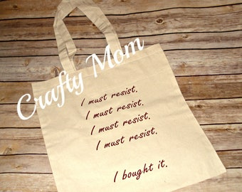 I must resist..I bought it Tote