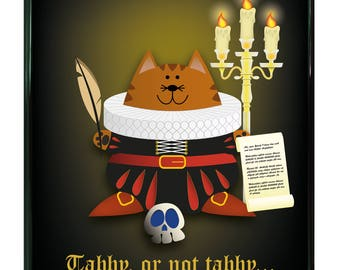 Tabby or Not Tabby : shakespeare gifts, shakespeare lovers, shakespeare print, shakespeare quote, funny shakespeare, shakespeare cat