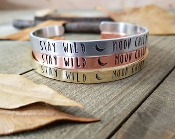 Stay wild moon child - stamped cuff bracelet - quote cuff - silver stamped bracelet - moon child bracelet - boho tribe jewelry gifts