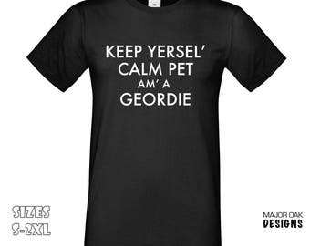 Keep Yersel' Calm I'm A Geordie T-Shirt   Funny T-Shirt, Keep Calm Carry On, Geordie Shore