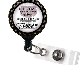 Cooking With Wine - Black Retractable Badge Reel ID Holder