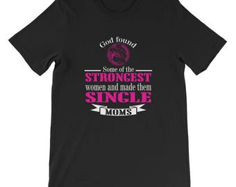 Strongest Women Are Single Mothers