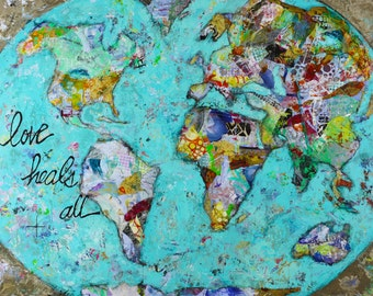 """World canvas, painting, love, Love Heals All, 3/4"""" thick canvas"""