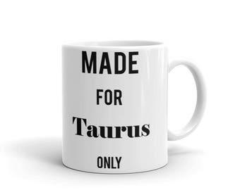 Made For Taurus Mug