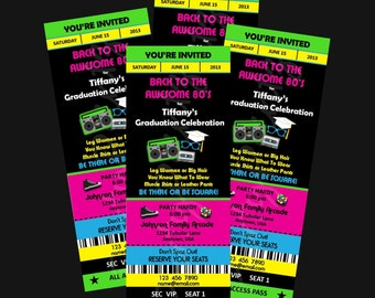 Printable - 80's Graduation Party  -  Ticket Invitations Custom Personalized
