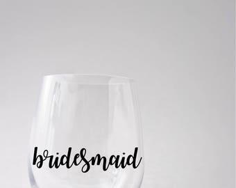 Bridesmaid Decal - bridal party decal - DIY Decal - Bride Decal - Maid of Honor Decal - Bridesmaid Gift - Bridal Party Decals - Party Decal