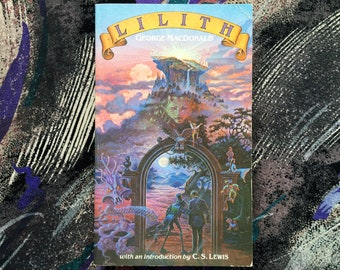 George MacDonald | Lilith weird lit fantasy C.S. Lewis classic literature fairytales myth vintage paperback