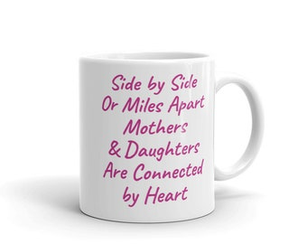 Mothers & Daughters Mug, Mom, Mother, Mother's Day, Gift, Gift for Mom, Mother's Day Gift