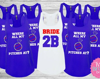 Bachelorette Party Shirts Tanks Where all my pitches at Bridesmaid Tanks, Baseball Bachelorette Shirts, Bride Tank Top, Bachelorette tank
