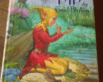 Vintage 60's Enid Blyton's The Adventures of Pip book