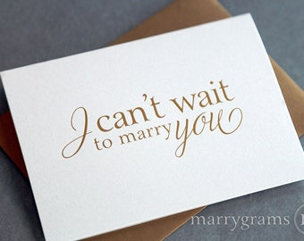 GOLD FOIL Wedding Card to Your Bride or Groom - I Can't Wait to Marry You - To my Groom Wedding Day Notecard Love Note Before I Do CS08