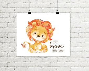 Baby Lion Safari Nursery Print, Be Brave Little One Printable Wall Art, Jungle Nursery Decor Boy or Girl 8x10 Instant Digital Download