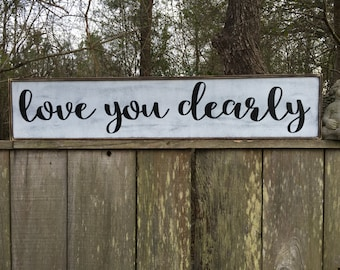 Love you sign,Fixer Upper Inspired Signs,41x7.25 Rustic Wood Signs, Farmhouse Signs, Wall Décor