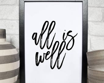 Typography Poster, All Is Well, Motivational Print, Motivational Art, Typography Printable, Inspirational Poster,Wall Art, Typography Poster