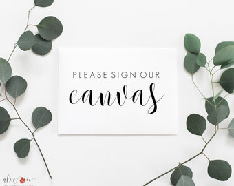 Printable Sign Our Canvas Sign. Sign our Canvas Printable. Sign Our Canvas Wedding Sign. Wedding Printables. Wedding Printable Signs.
